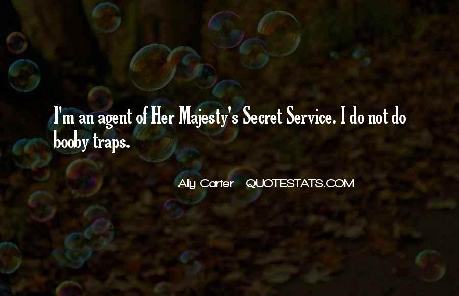 Quotes About Secret Agent #634409