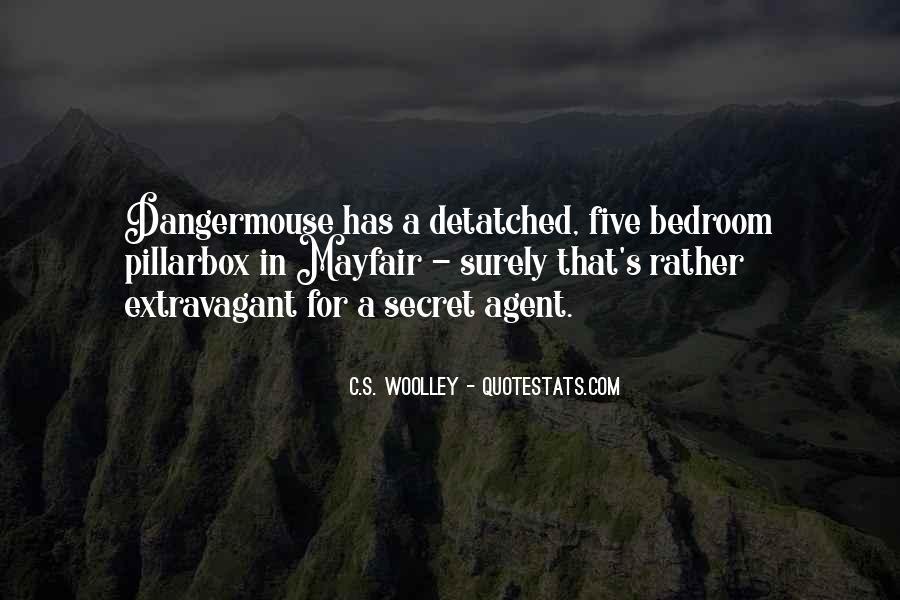 Quotes About Secret Agent #835155