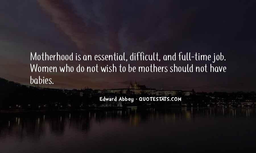 Quotes About Motherhood And Babies #1473526