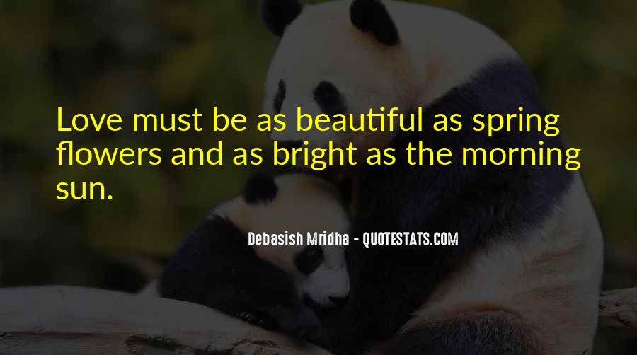 Quotes About Flowers In The Morning #1209637