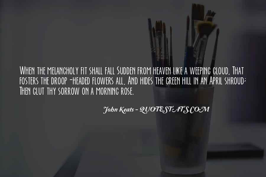 Quotes About Flowers In The Morning #1314634