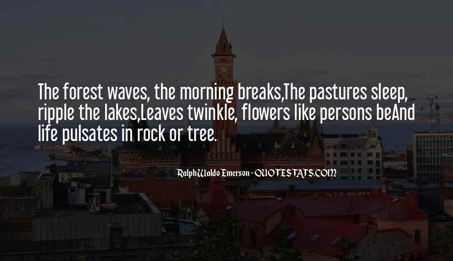 Quotes About Flowers In The Morning #1654548