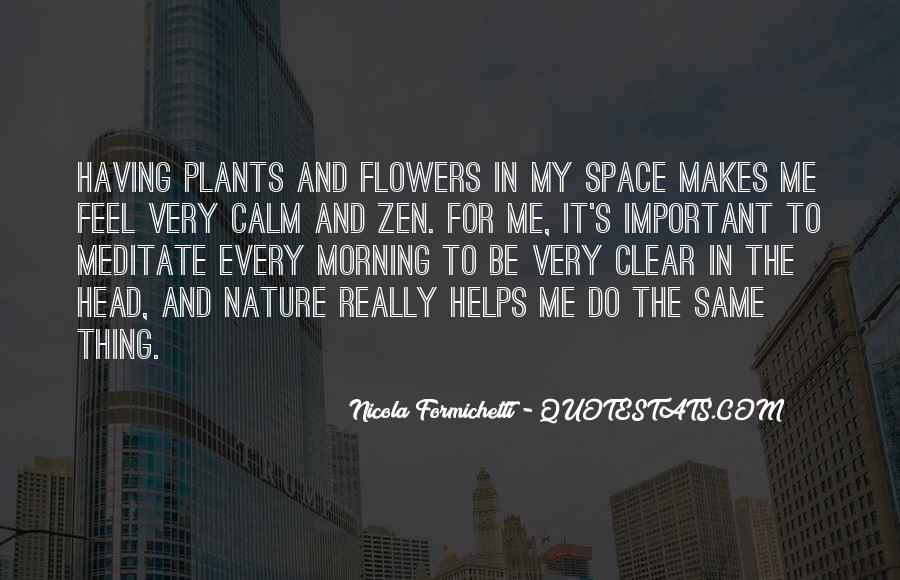 Quotes About Flowers In The Morning #780876