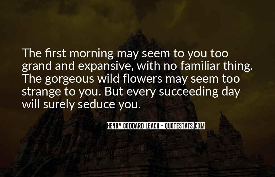 Quotes About Flowers In The Morning #852396