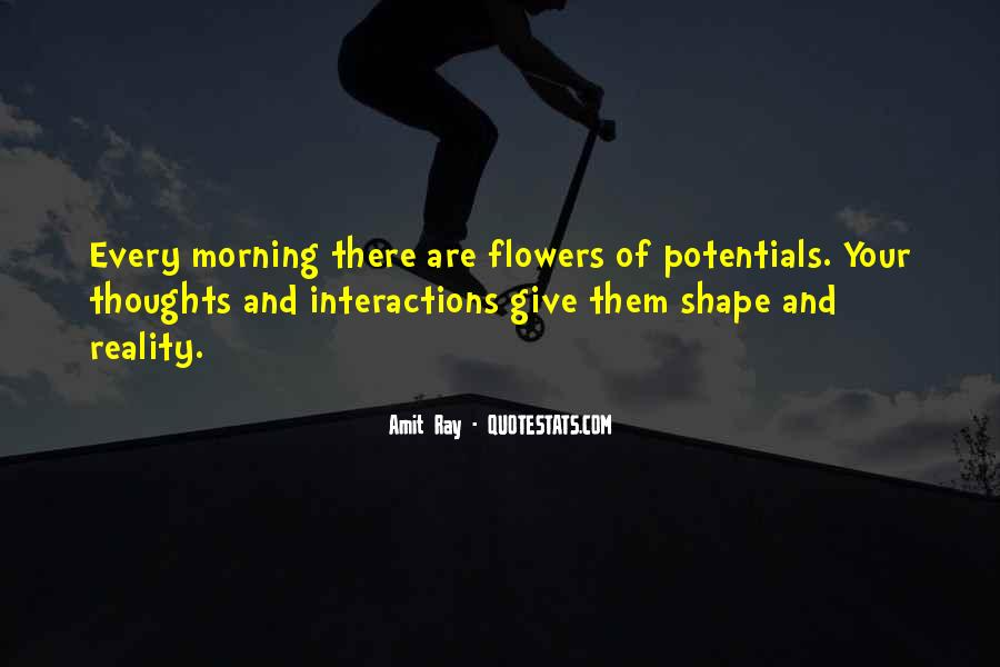 Quotes About Flowers In The Morning #871603