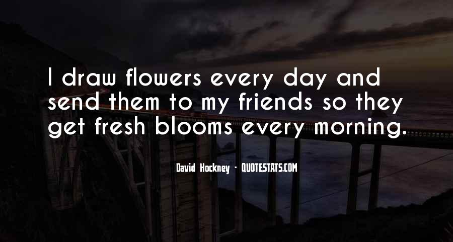 Quotes About Flowers In The Morning #942370
