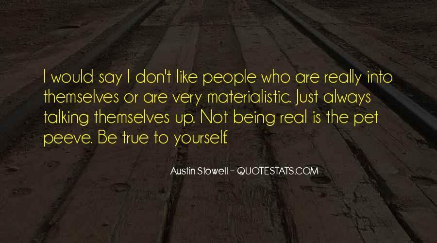 Quotes About Being Yourself #3184