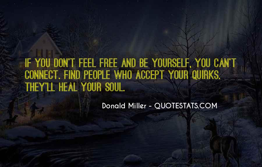 Quotes About Being Yourself #36672