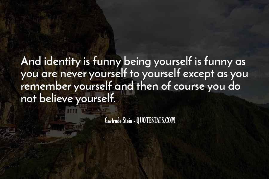 Quotes About Being Yourself #71731