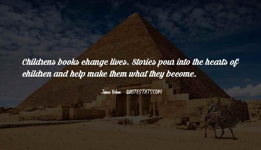 Quotes About Changing The Life #138519