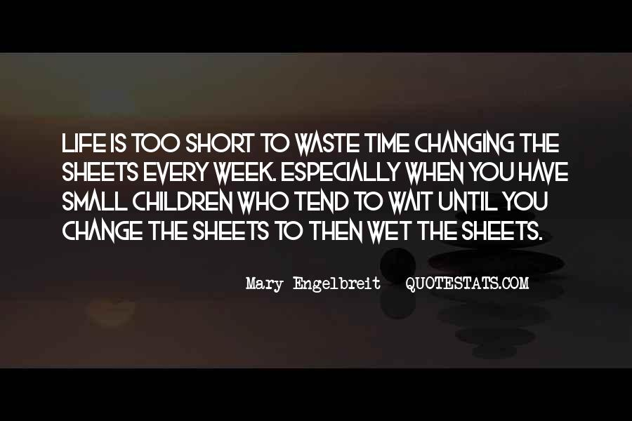 Quotes About Changing The Life #163961