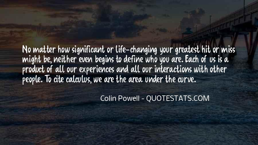 Quotes About Changing The Life #174867