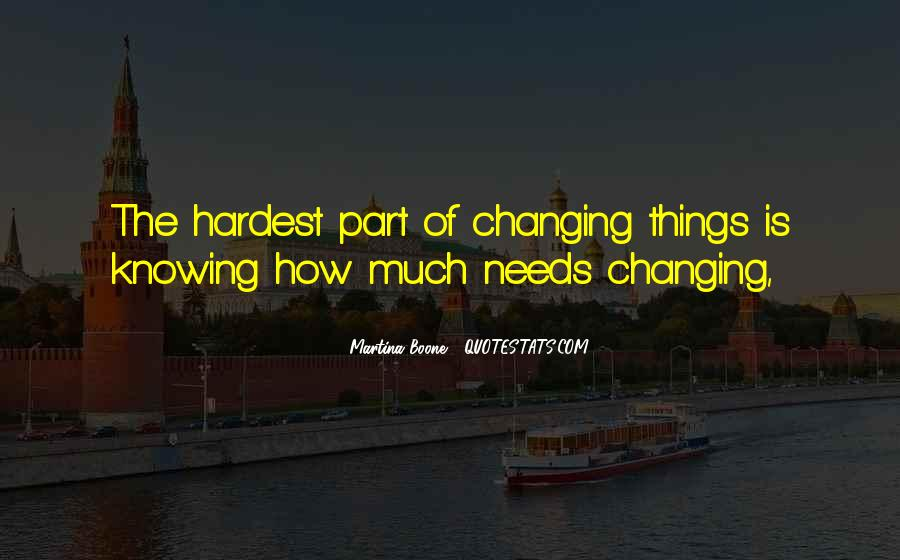 Quotes About Changing The Life #175016