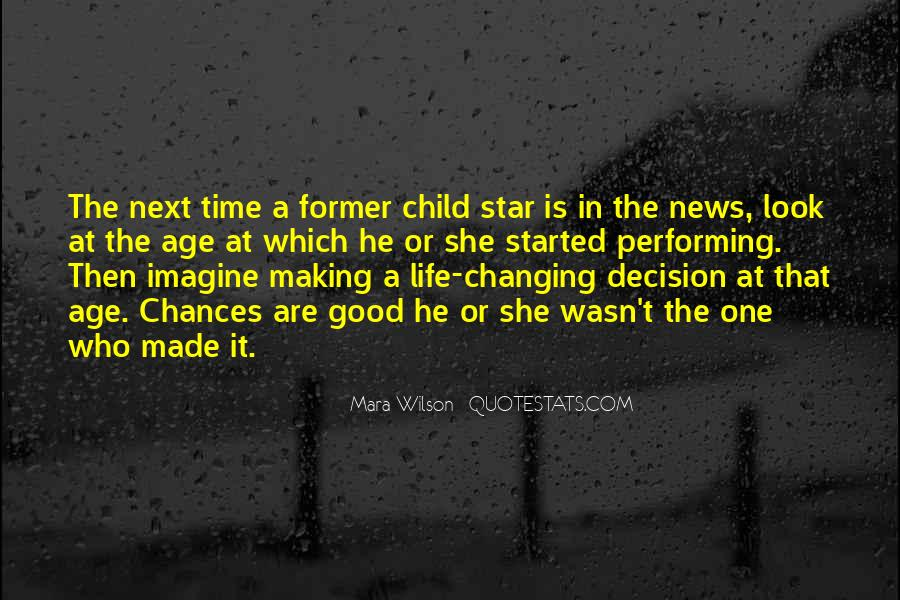 Quotes About Changing The Life #175948