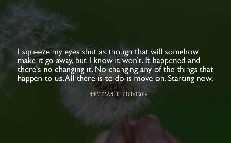 Quotes About Changing The Life #182133