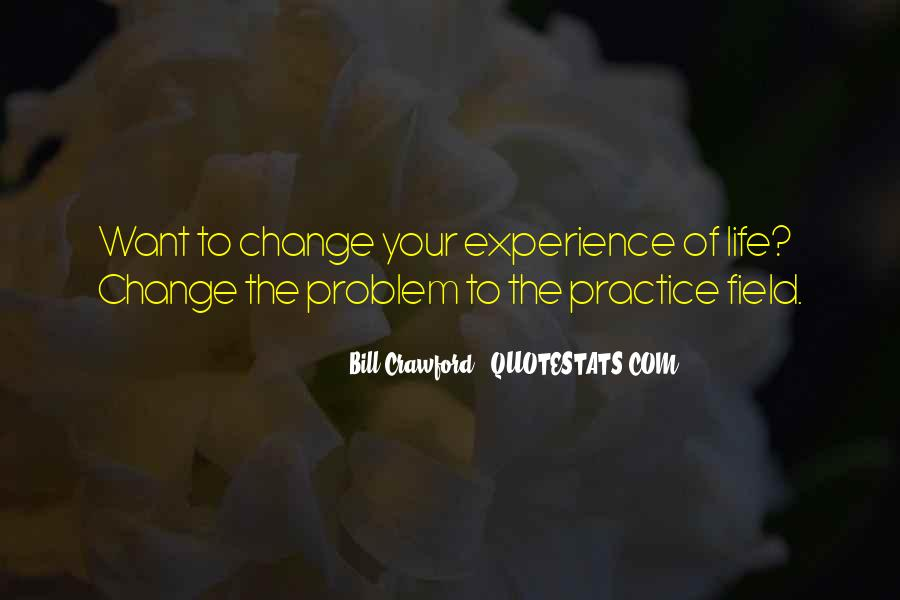 Quotes About Changing The Life #229042