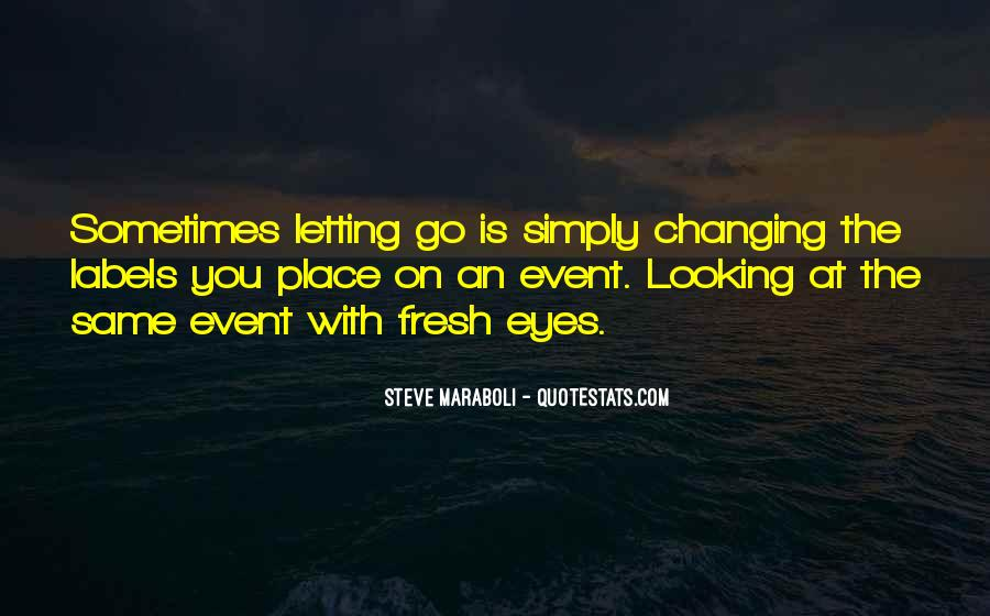 Quotes About Changing The Life #252898