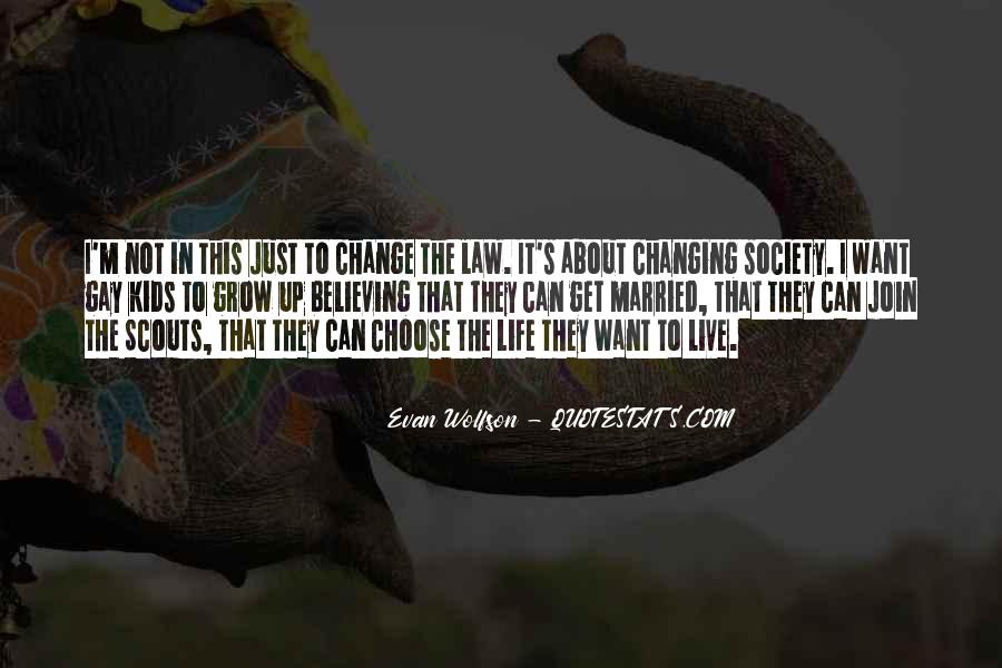 Quotes About Changing The Life #43293
