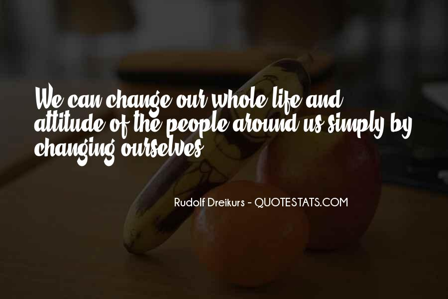 Quotes About Changing The Life #57715