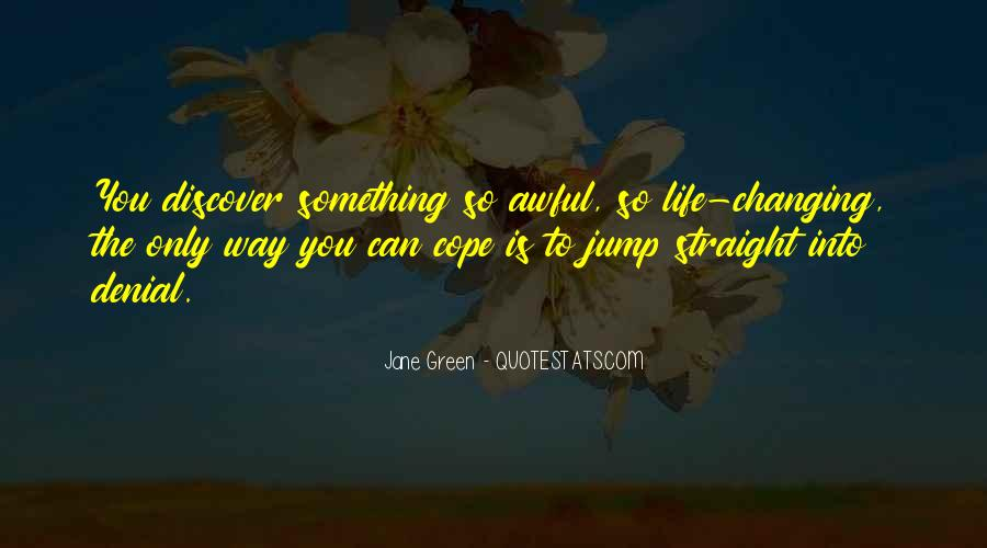 Quotes About Changing The Life #66962