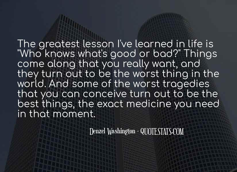 Quotes About What I've Learned In Life #243300