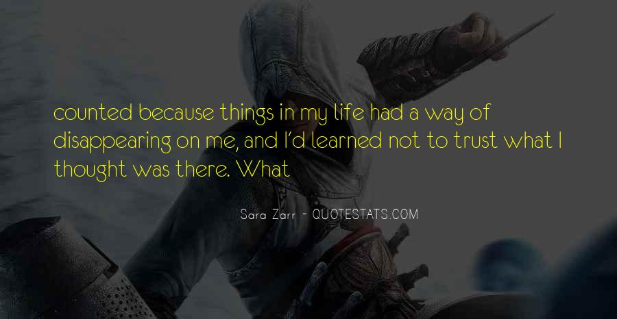 Quotes About What I've Learned In Life #612301