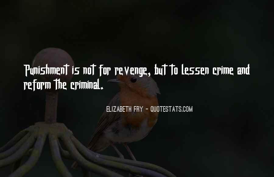 Quotes About Criminal Punishment #1115177