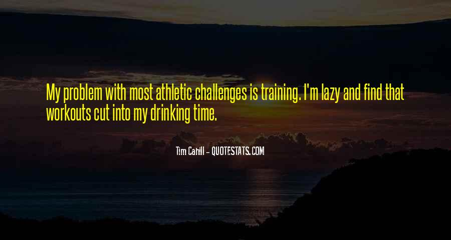 Quotes About Athletic Challenges #213333