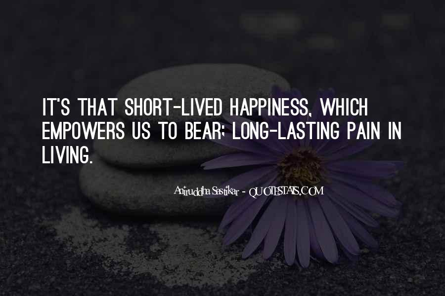 Quotes About Short Lived Love #1711210