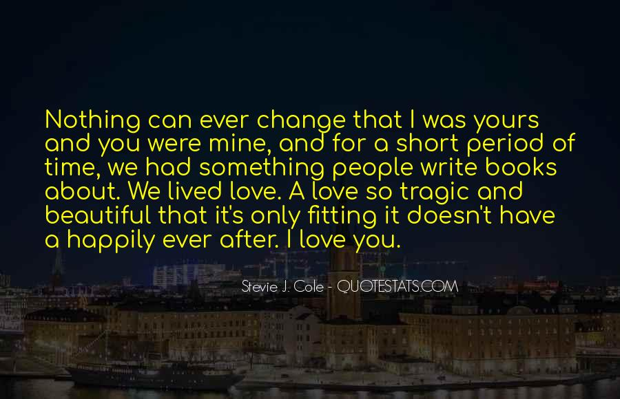 Quotes About Short Lived Love #436527
