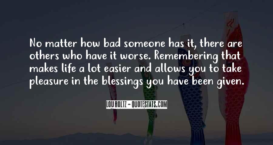 Quotes About Blessings To Others #61378