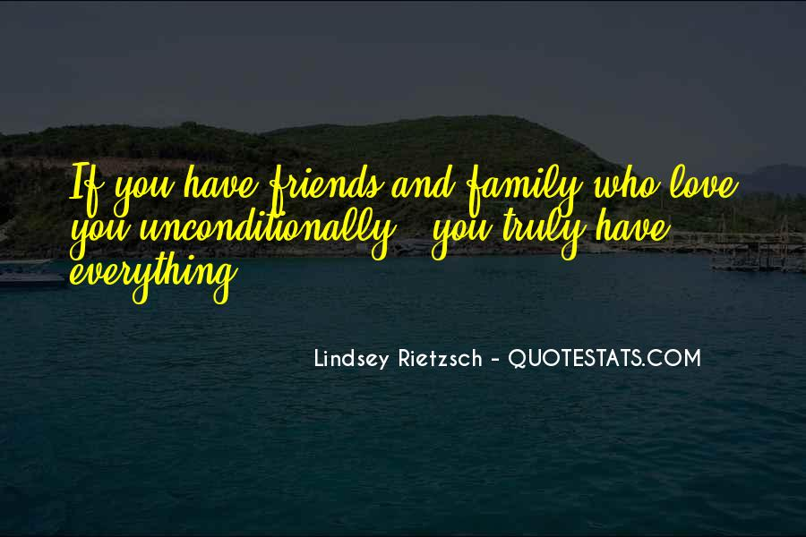 Quotes About Unconditional Love For Friends #272940