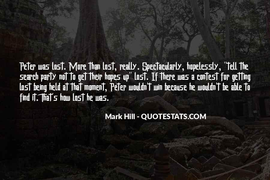 Quotes About Being Lost In Yourself #6088