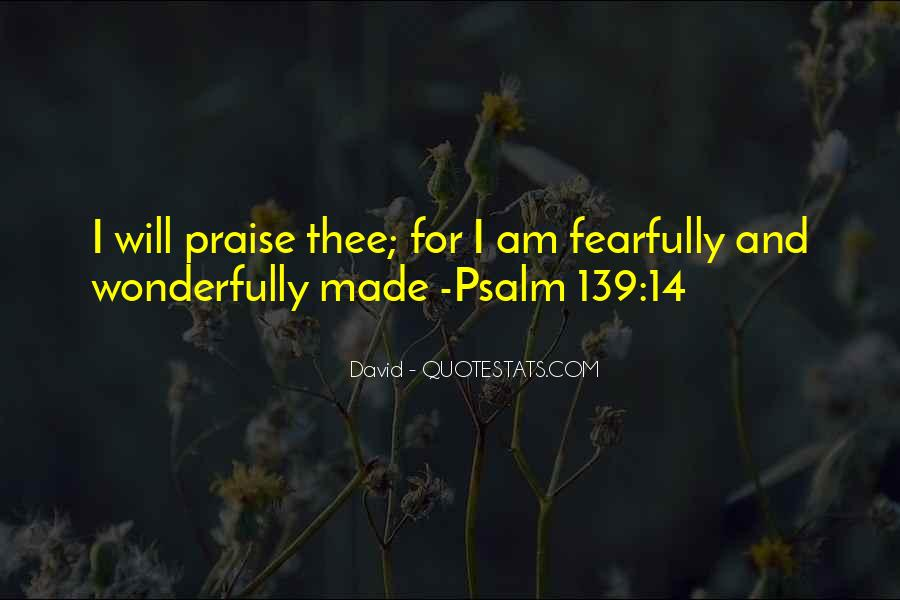 Quotes About Psalm 139 #206524