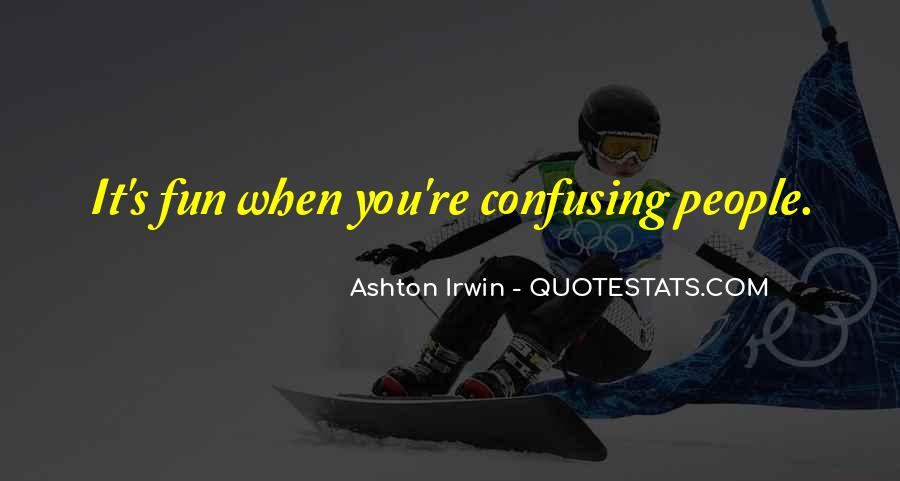 Quotes About Confusing #117432