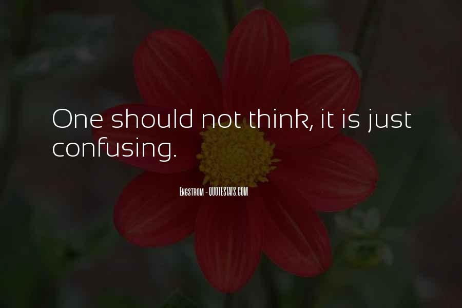 Quotes About Confusing #170619