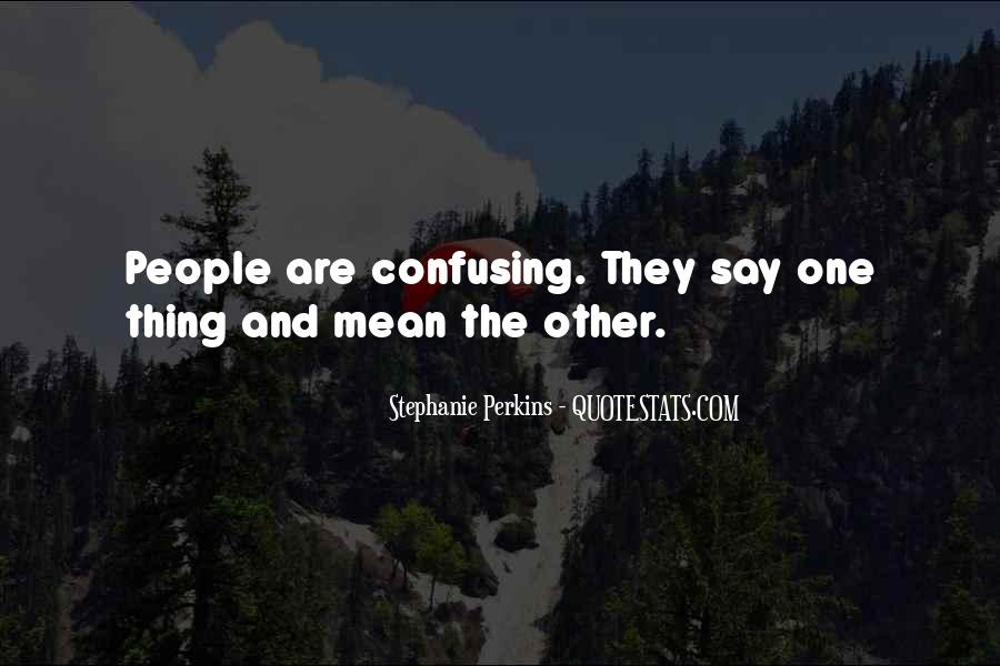 Quotes About Confusing #298585