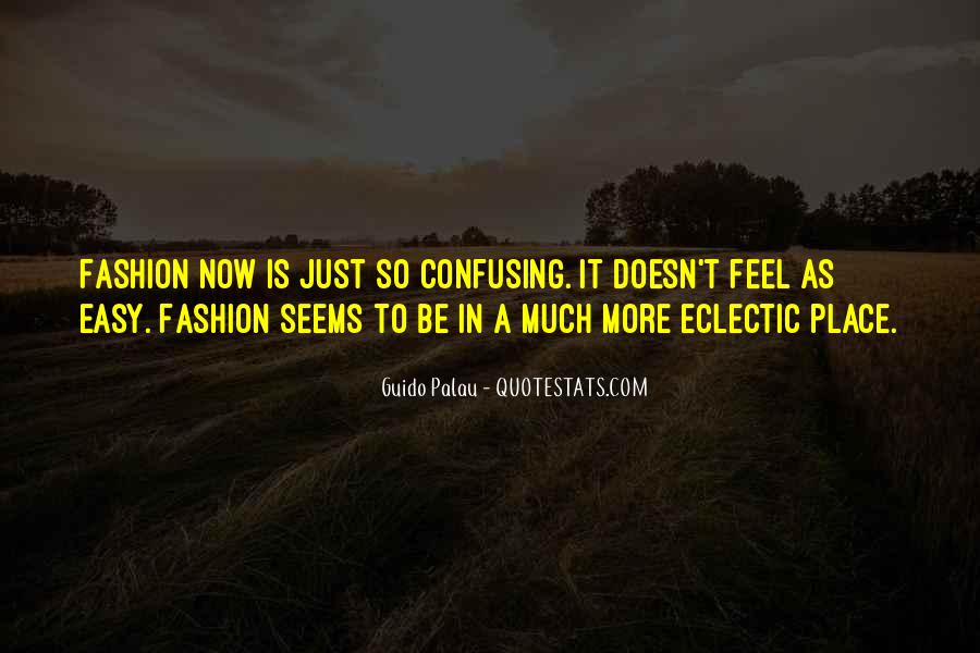 Quotes About Confusing #53272