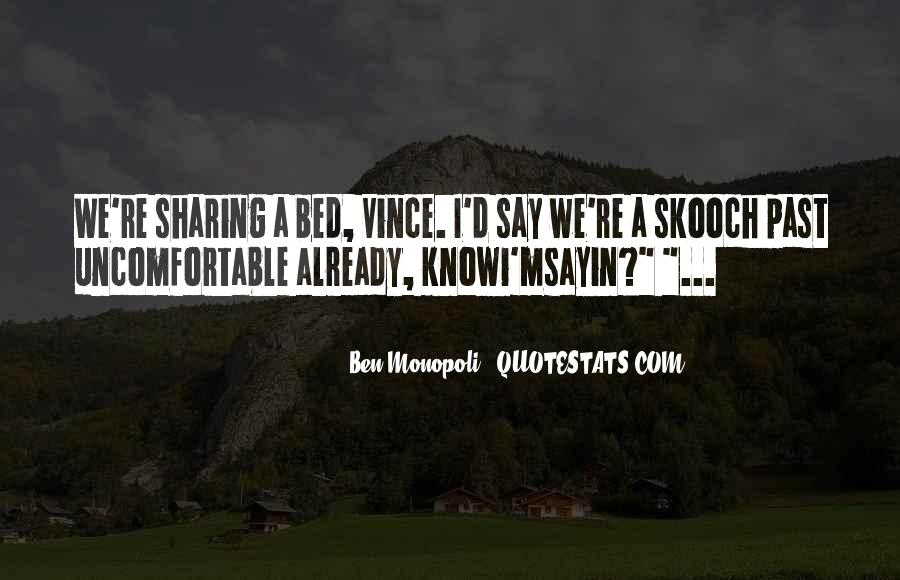 Quotes About Sharing Your Bed #1651593
