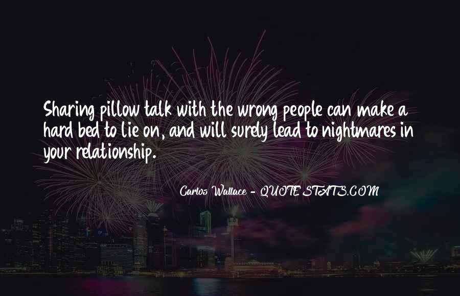 Quotes About Sharing Your Bed #51089