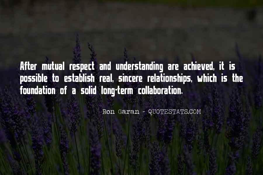 Quotes About Having Mutual Understanding #318688
