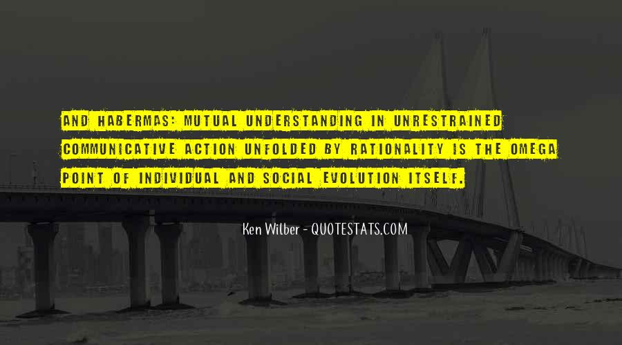 Quotes About Having Mutual Understanding #487999