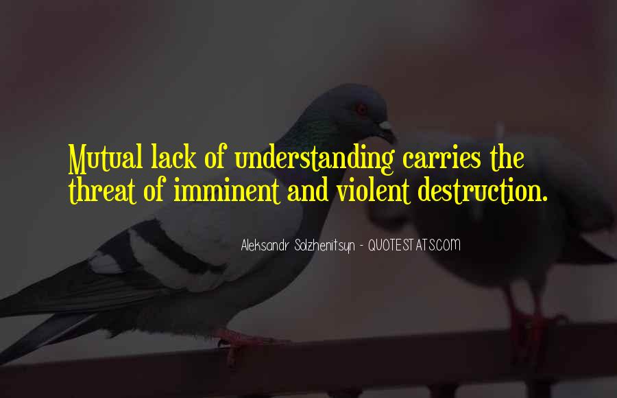 Quotes About Having Mutual Understanding #741301