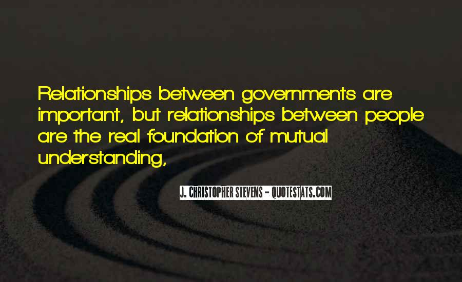 Quotes About Having Mutual Understanding #783593