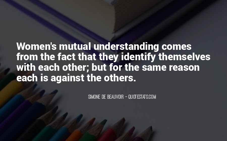 Quotes About Having Mutual Understanding #832130