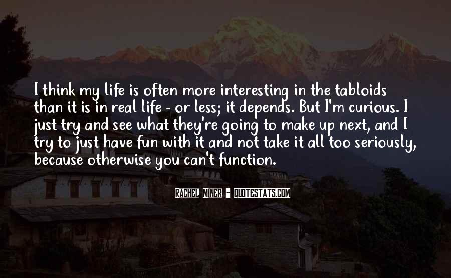 Quotes About Fun In Life #140148