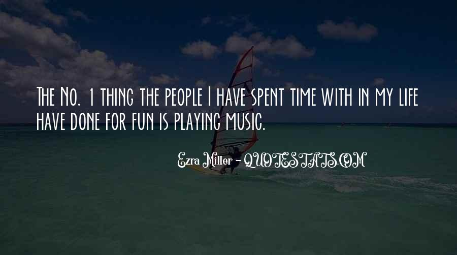 Quotes About Fun In Life #76190