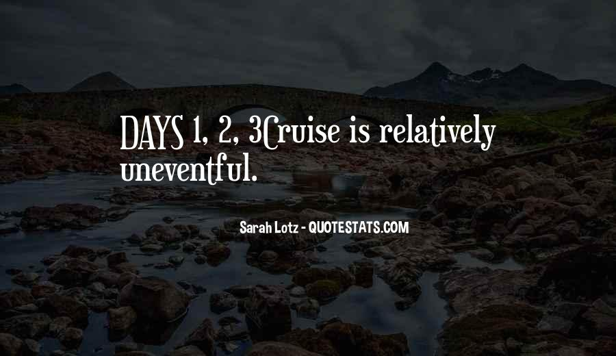 Quotes About Uneventful Days #420508