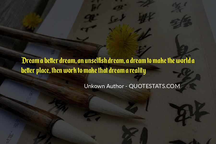 Quotes About Dream Place #618875