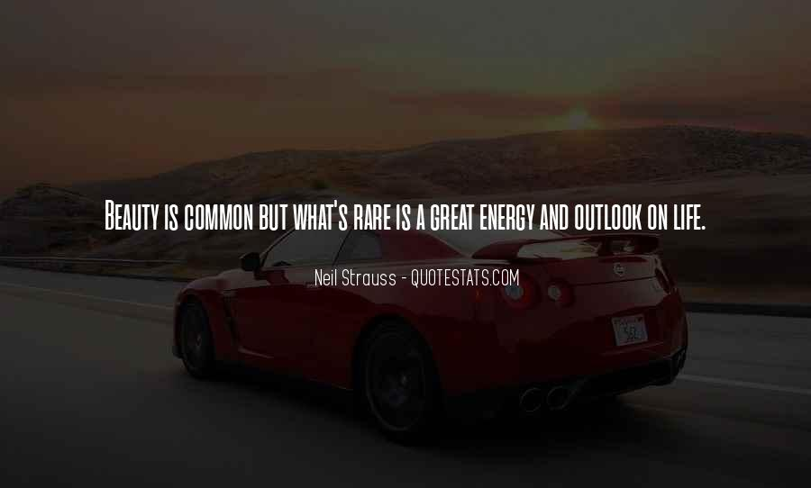 Quotes About Energy #16840